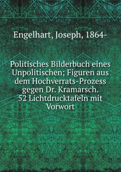 Joseph Engelhart Politisches Bilderbuch eines Unpolitischen bilderbuch berlin