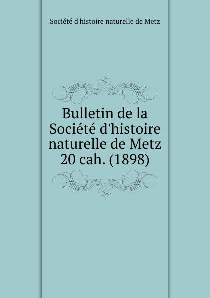 цена на Paul Even Bulletin de la Societe d.histoire naturelle de Metz. Chier 20