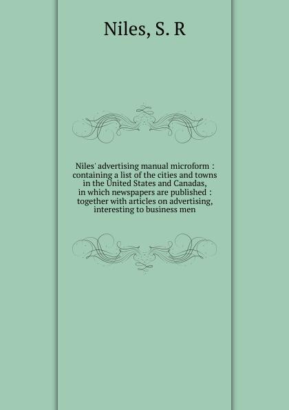 S.R. Niles Niles. advertising manual microform d niles the kinslaer wars