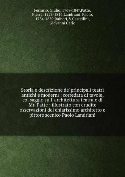 Giulio Ferrario Storia e descrizione de. principali teatri antichi e moderni servo driver mr e 70ag