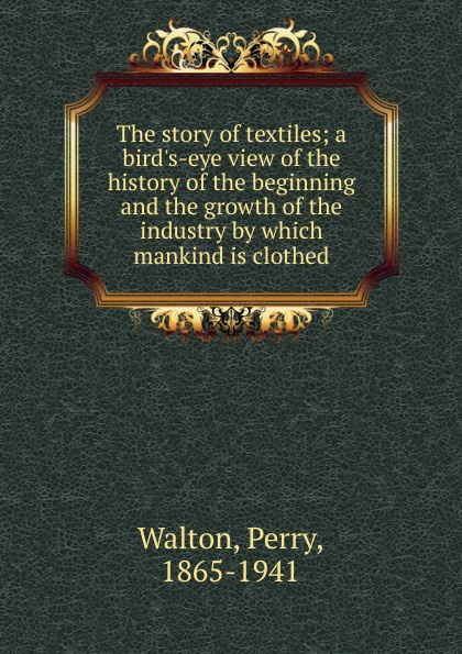 Фото - Perry Walton The story of textiles the story of colour in textiles