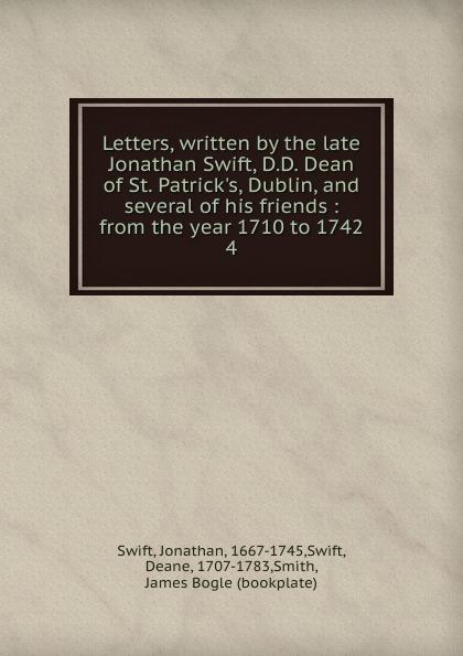 Dean Swift Letters, written by the late Jonathan Swift. Volume 4 ff by jonathan hickman volume 1