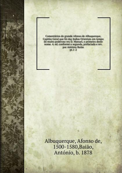 Afonso de Albuquerque Comentarios salvador henriique d albuquerque resumo da historia do brasil