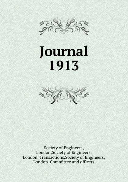A. S. E. Ackermann The society of Engineers. Transaction for 1913