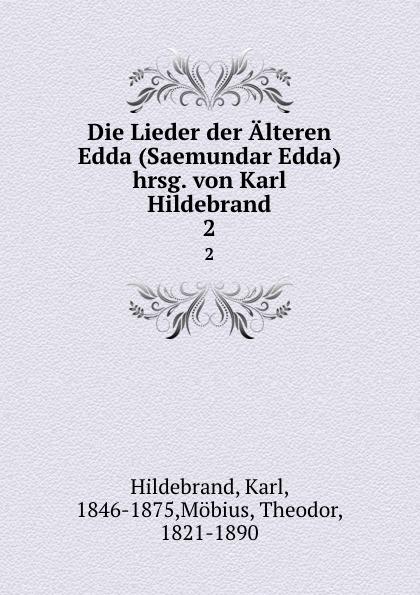 Karl Hildebrand Die Lieder der Alteren Edda frans berding de edda