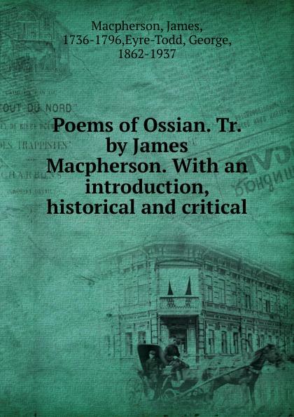 James Macpherson Poems of Ossian james macpherson die gedichte von ossian dem sohne fingals volume 1