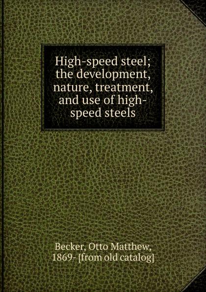цена на Otto Matthew Becker High-speed steel