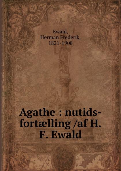 Herman Frederik Ewald Agathe herman frederik ewald bondebruden
