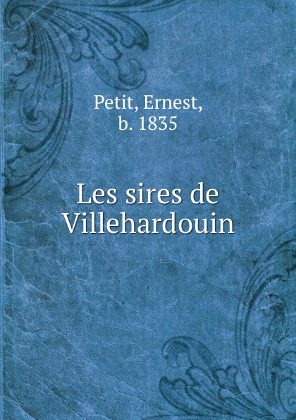 Les sires de Villehardouin
