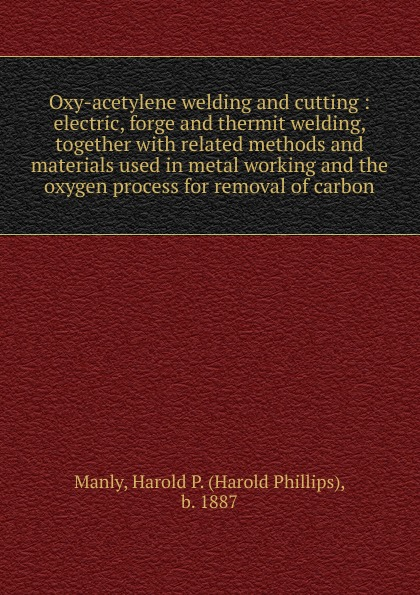 Harold Phillips Manly Oxy-acetylene welding and cutting coxreels 112w 1 50 welding hand crank hose reel 1 4 id 50 twin oxy acetylene welding hose 200 psi