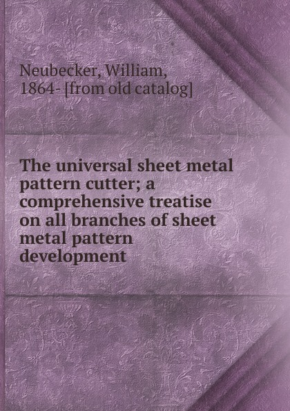 The universal sheet metal pattern cutter