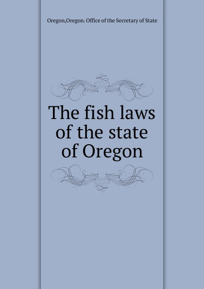 Secretary of State Oregon The fish laws oregon state beavers ncaa ultimate adult monster mesh tailgate chair