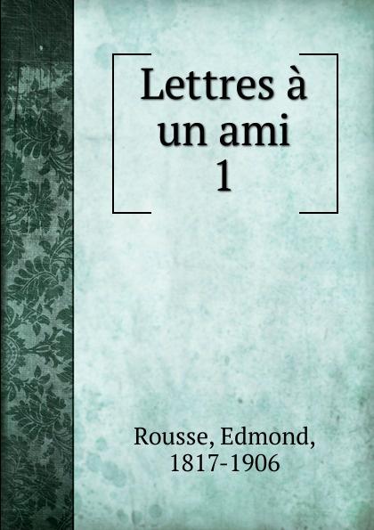 Edmond Rousse Lettres a un ami пуловер ami paris