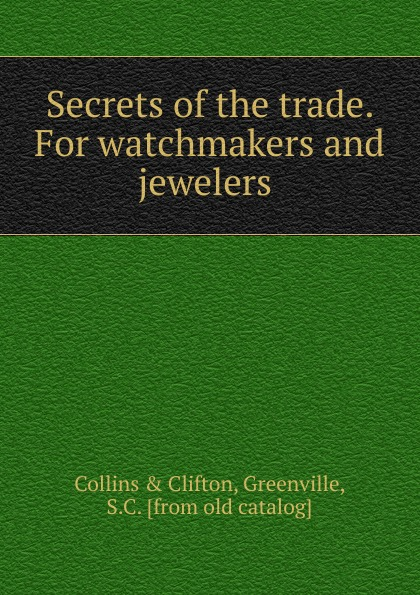 S.C. Greenville Secrets of the trade