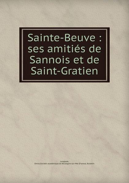 купить Emile Langlade Sainte-Beuve по цене 682 рублей