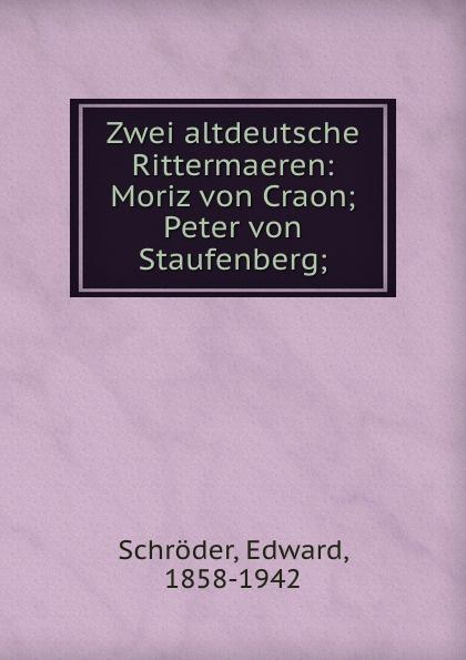 Edward Schröder Zwei altdeutsche Rittermaeren цены