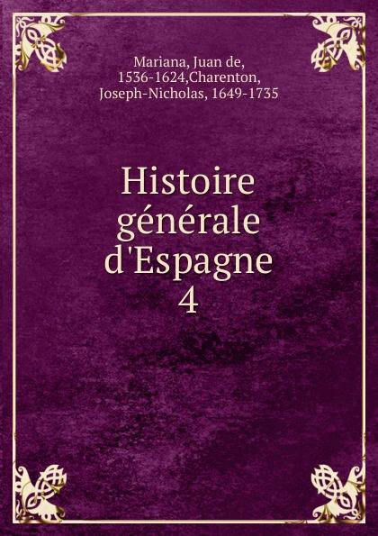 Фото - P. Jean de Mariana Histoire generale d.Espagne. Tome 4 jean paul gaultier le male