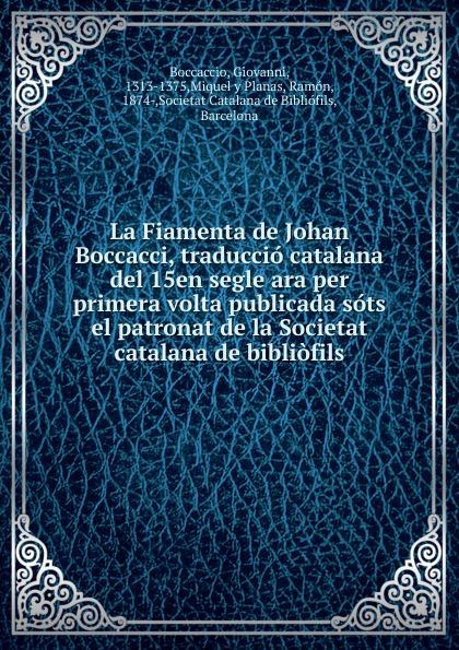 Boccaccio Giovanni La Fiamenta boccaccio giovanni la fiamenta