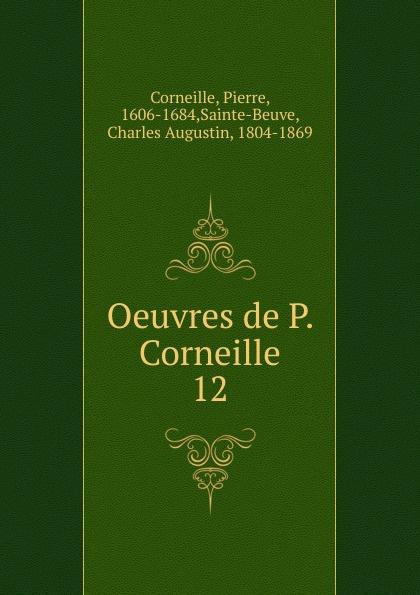 Pierre Corneille, Marty-Laveaux Oeuvres. Tome 12 недорого