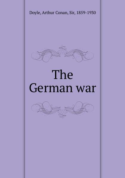 Doyle Arthur Conan The German war