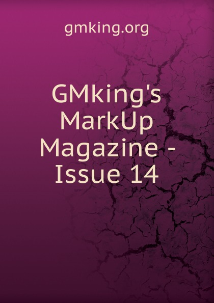 GMking.s MarkUp Magazine - Issue 14 hoodz dvd magazine issue 1
