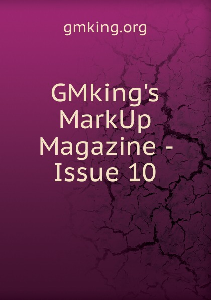 GMking.s MarkUp Magazine - Issue 10 hoodz dvd magazine issue 1