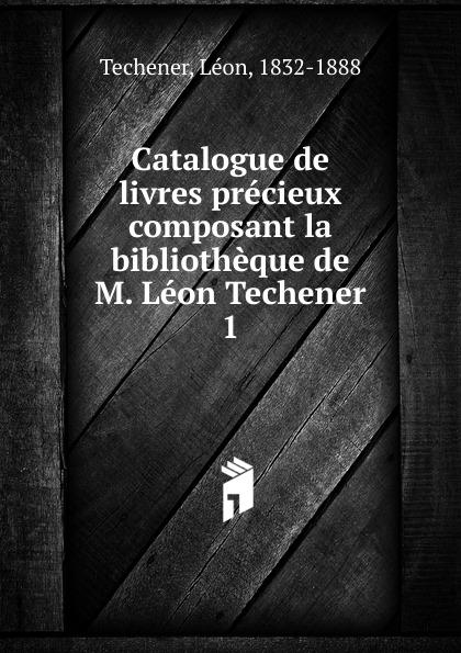 Léon Techener Catalogue de livres precieux léon techener catalogue de livres precieux partie 2