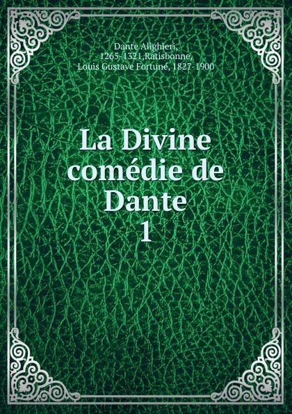 Dante Alighieri La Divine comedie de Dante 1 dante alighieri la divine comedie de dante 1