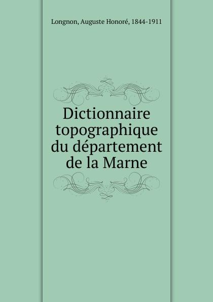 Dictionnaire topographique du departement de la Marne