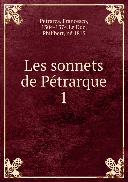 Francesco Petrarca Les sonnets. Volume 1