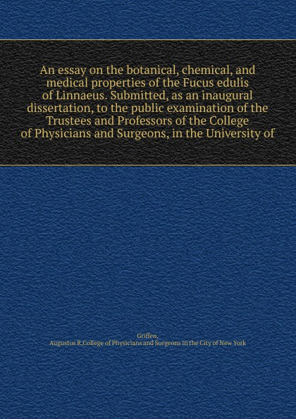 Augustus R. Griffen An essay on the botanical, chemical and medical properties of the Fucus edulis of Linnaeus khat catha edulis forsk