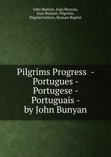 лучшая цена John Bunyan Pilgrims Progress - Portugues - Portugese - Portuguais - by John Bunyan