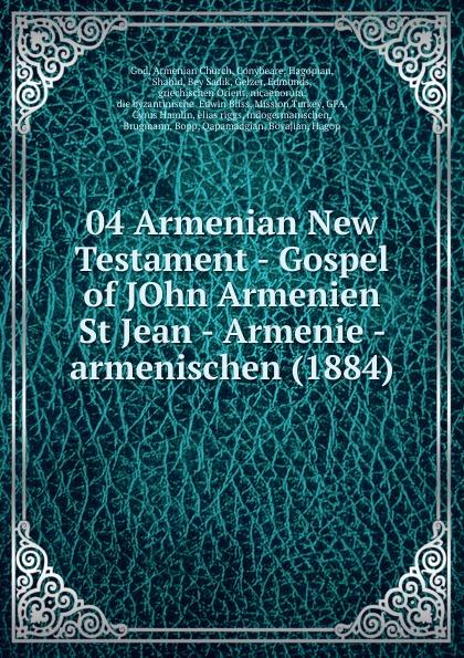 Armenian Church God 04 Armenian New Testament - Gospel of JOhn Armenien St Jean - Armenie - armenischen (1884) франц бдоян franz bdoyan roots of armenian jazz