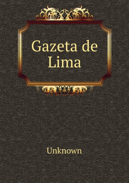 цены на Unknown Gazeta de Lima  в интернет-магазинах