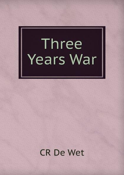 Cr. de Wet Three Years War