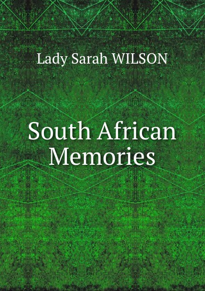 Lady Sarah Wilson South African Memories wilson uprooting poverty – the south african challenge