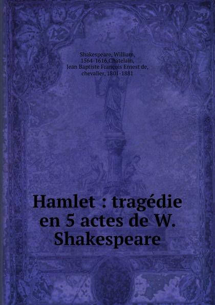 William Shakespeare Hamlet shakespeare w shakespeare hamlet