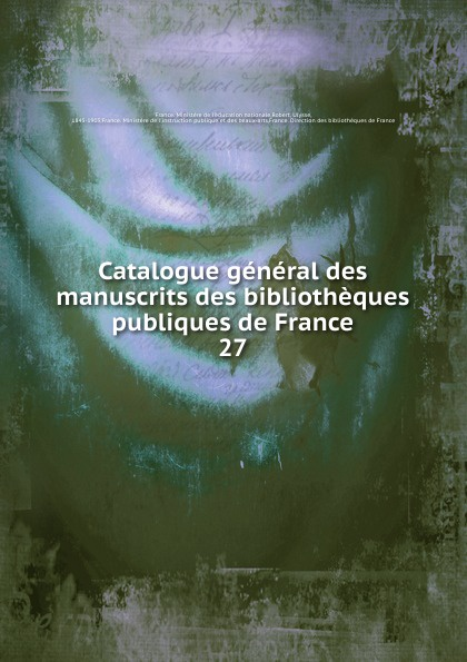 Catalogue general des manuscrits des bibliotheques publiques de France фаркоп kia cerato 2004 sd
