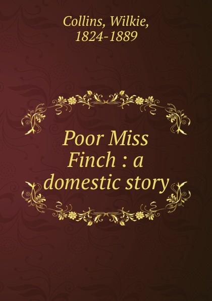 лучшая цена Wilkie Collins Poor Miss Finch
