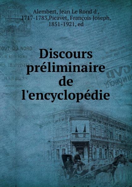 Фото - Jean le Rond d' Alembert Discours preliminaire de l.encyclopedie jean paul gaultier le male
