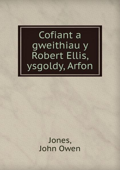 Cofiant a gweithiau y Robert Ellis, ysgoldy, Arfon
