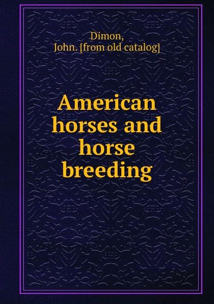 John Dimon American horses and horse breeding helenkay dimon switched
