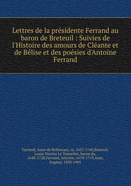 цена на Anne de Bellinzani Ferrand Lettres de la presidente Ferrand au baron de Breteuil