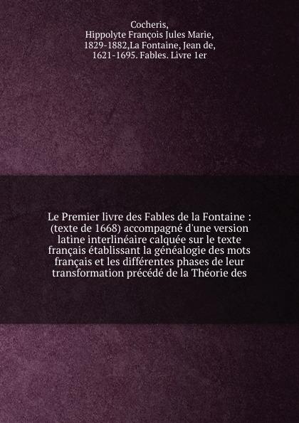 Hippolyte François Jules Marie Cocheris Le Premier livre des Fables de la Fontaine dana erik fables fantastiques livre 6