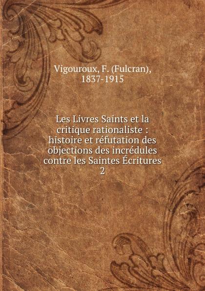 Fulcran Vigouroux Les Livres Saints et la critique rationaliste недорго, оригинальная цена