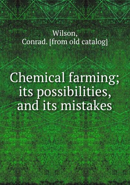 Chemical farming