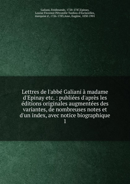Ferdinando Galiani Lettres de l.abbe Galiani a madame d.Epinay etc. цена