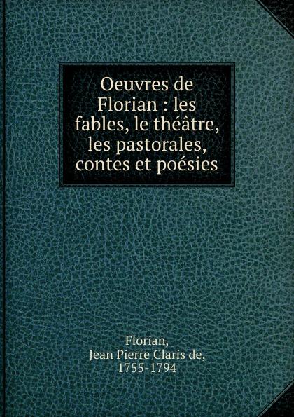 Фото - Jean Pierre Claris de Florian Oeuvres de Florian jean paul gaultier le male