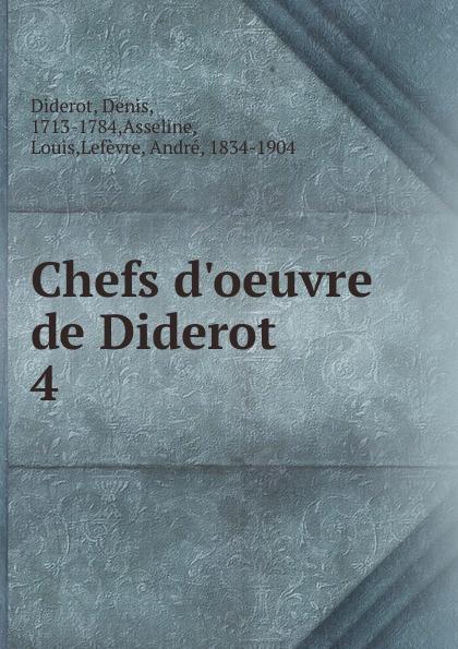 Denis Diderot Chefs d.oeuvre de Diderot denis diderot chefs d oeuvre de diderot
