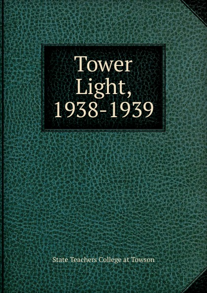 цена на State Teachers College at Towson Tower Light, 1938-1939